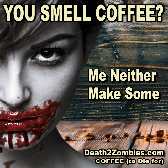 You Smell Coffee?